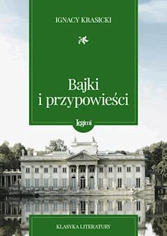 Bajki i przypowieści - Ignacy Krasicki - ebook