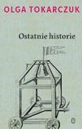 Ostatnie historie - Olga Tokarczuk - ebook