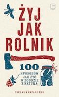 Żyj jak rolnik - Niklas Kämpargård - ebook