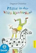 Millie in der Villa Kunterbunt - Dagmar Chidolue - E-Book