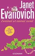 Zweimal ist einmal zuviel - Janet Evanovich - E-Book