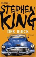 Der Buick - Stephen King - E-Book