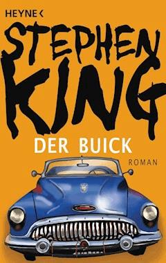 Der Buick - Stephen King - E-Book