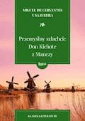 Przemyślny szlachcic Don Kichote z Manczy - Miguel de Cervantes y Saavedra - ebook