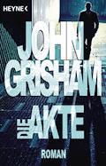 Die Akte - John Grisham - E-Book