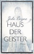 Haus der Geister - John Boyne - E-Book