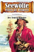 Seewölfe - Piraten der Weltmeere 480 - Fred McMason - E-Book