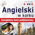 Angielski w korku. Kompletny kurs podstawowy - Dorota Guzik - audiobook