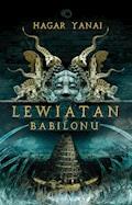 Lewiatan z Babilonu - Hagar Yanai - ebook