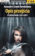 """Assassin's Creed: Revelations - opis przejścia - poradnik do gry - Michał """"Kwiść"""" Chwistek - ebook"""