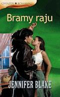 Bramy raju - Jennifer Blake - ebook