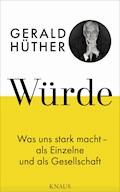 Würde - Gerald Hüther - E-Book