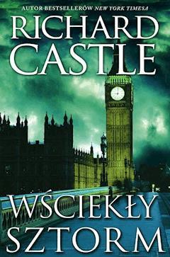 Wściekły Sztorm - Richard Castle - ebook