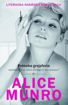 Połówka grejpfruta - Alice Munro - ebook