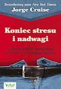Koniec stresu i nadwagi. Unikalny program pozwalający schudnąć nawet kilogram dziennie - Jorge Cruise - ebook