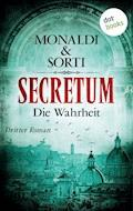 SECRETUM - Roman 3: Die Wahrheit - Monaldi & Sorti - E-Book