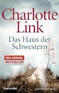 Das Haus der Schwestern - Charlotte Link - E-Book