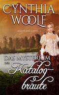 Das Mysterium der Katalogbräute - Cynthia Woolf - E-Book