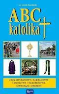 ABC katolika - ks. Leszek Smoliński - ebook