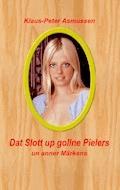 Dat Slott up gollne Pielers - Klaus-Peter Asmussen - E-Book