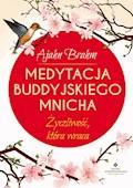 Medytacja buddyjskiego mnicha. Życzliwość, która wraca - Ajahn Brahm - ebook