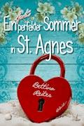 Ein fast perfekter Sommer in St. Agnes - Bettina Reiter - E-Book