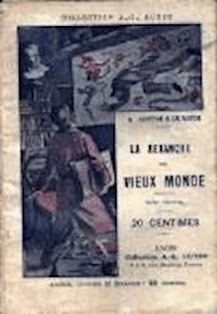 La Conspiration des milliardaires - Tome IV - La revanche du Vieux Monde - Gustave Le Rouge - ebook