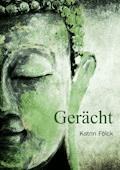 Gerächt - Katrin Fölck - E-Book