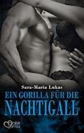 Hard & Heart 5: Ein Gorilla für die Nachtigall - Sara-Maria Lukas - E-Book