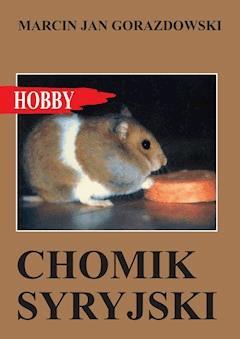 Chomik syryjski - Marcin Jan Gorazdowski - ebook