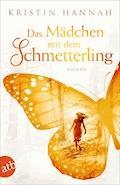 Das Mädchen mit dem Schmetterling - Kristin Hannah - E-Book