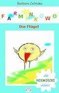 Farminkowo. Die Flügel - Barbara Celińska - ebook