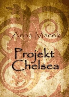 Projekt Chelsea - Anna Macek - ebook