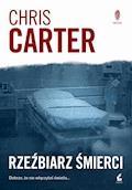 Rzeźbiarz śmierci - Chris Carter - ebook + audiobook