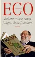 Bekenntnisse eines jungen Schriftstellers - Umberto Eco - E-Book