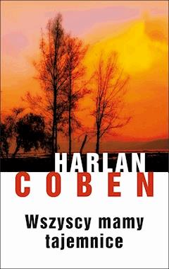 Wszyscy mamy tajemnice - Harlan Coben - ebook