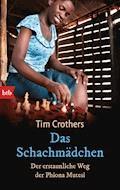 Das Schachmädchen - Tim Crothers - E-Book