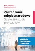 Zarządzanie międzynarodowe. Strategie i studia przypadków - Beata Glinkowska, Bogusław Kaczmarek - ebook