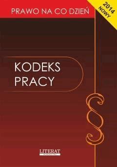 Kodeks pracy 2014 - Ewelina Kopońska - ebook