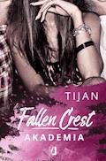 Fallen Crest: Akademia - Tijan Meyer - ebook
