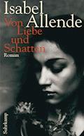 Von Liebe und Schatten - Isabel Allende - E-Book