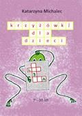 Krzyżówki dla dzieci - Katarzyna Michalec - ebook
