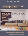 Sekrety home stagingu czyli jak szybko sprzedać lub wynająć nieruchomość - Daniel Tokarz, czyta: Tomasz Kućma - audiobook