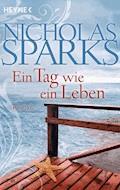 Ein Tag wie ein Leben - Nicholas Sparks - E-Book
