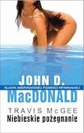 Niebieskie pożegnanie - John D. MacDonald - ebook