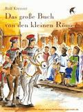 Das große Buch von den kleinen Römern - Rolf Krenzer - E-Book
