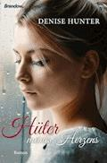 Hüter meines Herzens - Denise Hunter - E-Book