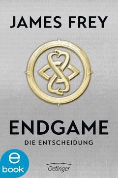 Endgame. Die Entscheidung - James Frey - E-Book