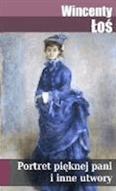 Portret pięknej pani - Wincenty Łoś - ebook