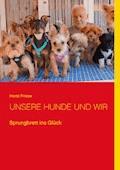 Unsere Hunde und wir - Horst Friese - E-Book